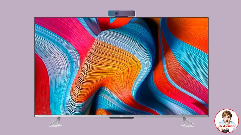 В TCL показали 4K-телевизоры со съемной камерой